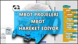 mbot projeleri mbot hareket ediyor
