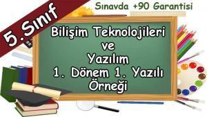 5. Sınıf Bilişim Teknolojileri 1. Dönem 1. Yazılı Örneği
