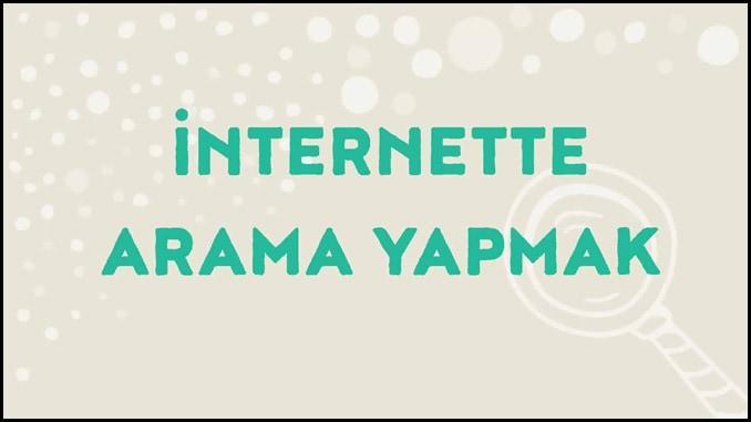 İnternette Arama Yapmak