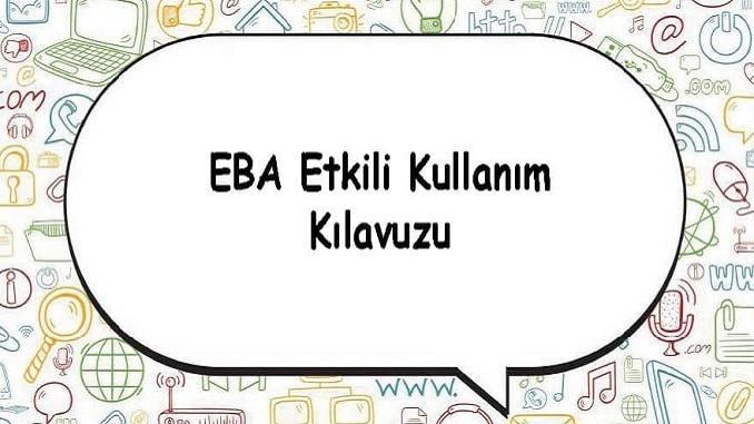 EBA Etkili Kullanma Kılavuzu