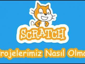 Scratch Projelerimiz Nasıl Olmalı
