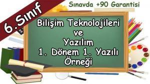 6. Sınıf Bilişim Teknolojileri 1. Dönem 1. Yazılı Örneği
