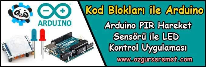 Arduino PIR-Hareket Sensörü ile LED Uygulaması