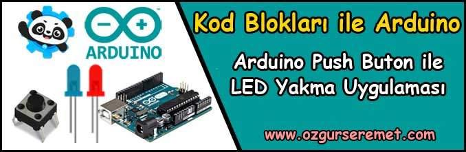 Arduino Push Buton ile LED Yakma Uygulaması