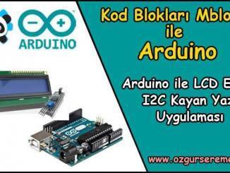 Arduino LCD Ekran ile Kayan Yazı (I2C) Uygulaması