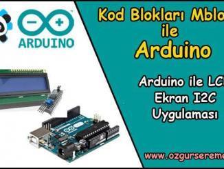 Arduino ile LCD Ekran Kullanımı I2C Uygulaması